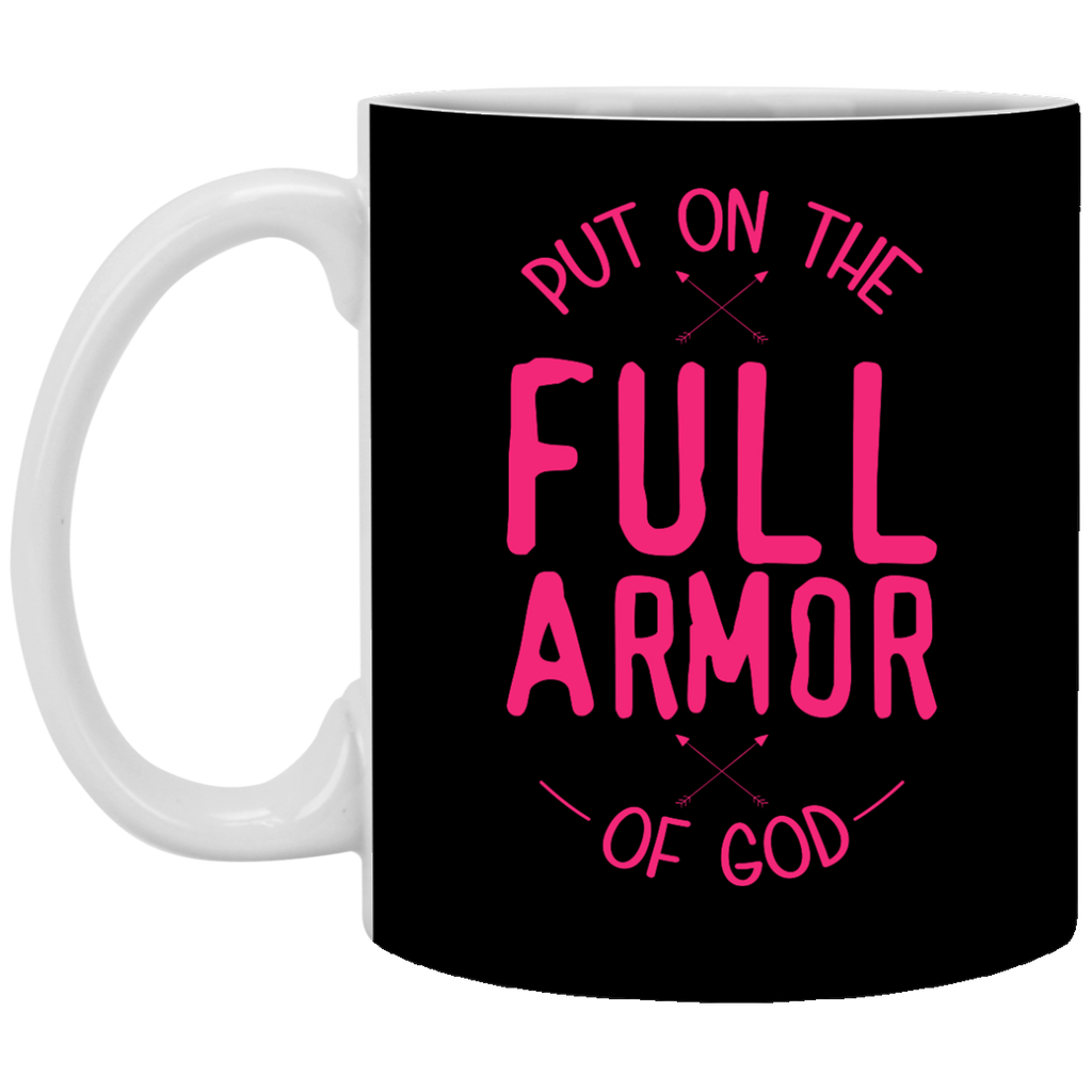 Put On The Full Armor of God Mug