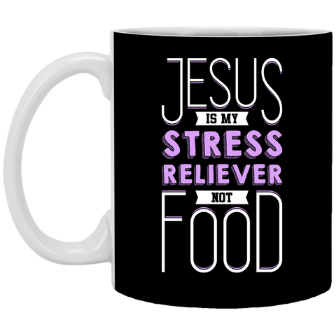 Jesus Is My Stress Reliever Not Food Mug