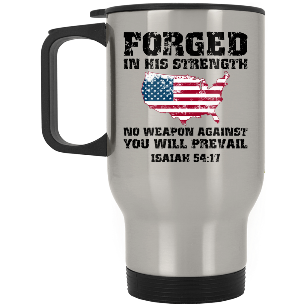 Forged in His Strength | USA Flag | Isaiah Bible Verse | Christian Travel Mug Coffee Cup