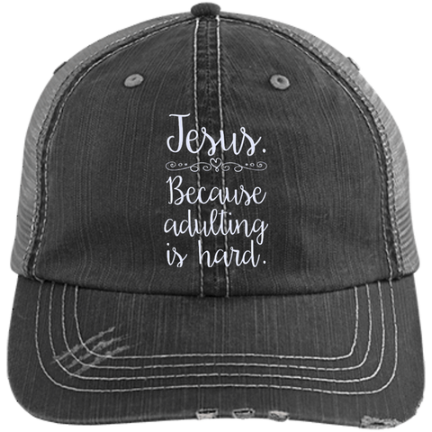 Jesus Because Adulting is Hard Hats