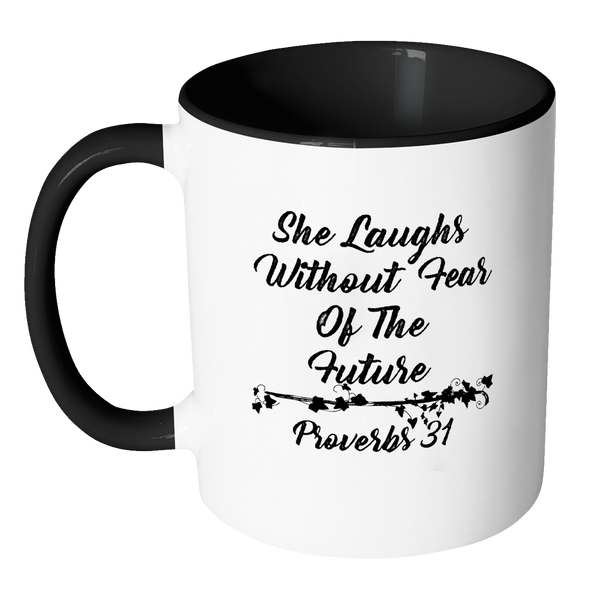 She Laughs Without Fear | Proverbs 31 Woman Fun Gift Mug