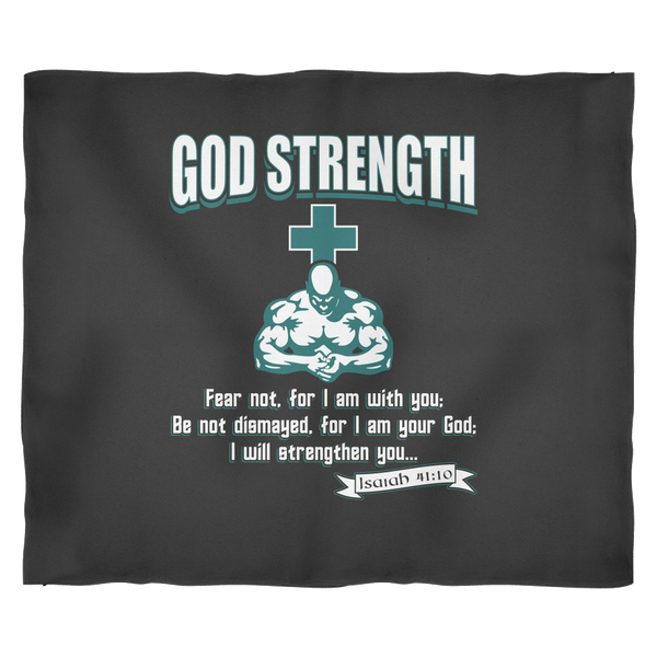 God Strength Fear Not Bible Verse Motivational Fitness Christian Fleece Blanket