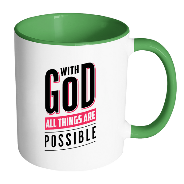 With God All Things Are Possible |Fun colors | Christian Coffee Tea Lovers Gift Mug