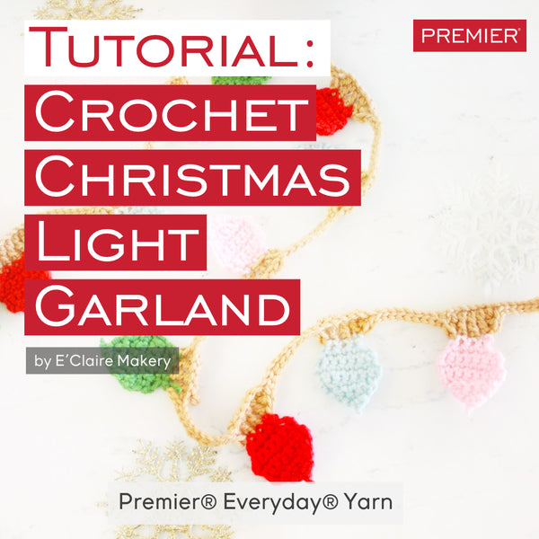 Tutorial: Crochet Christmas Light Garland