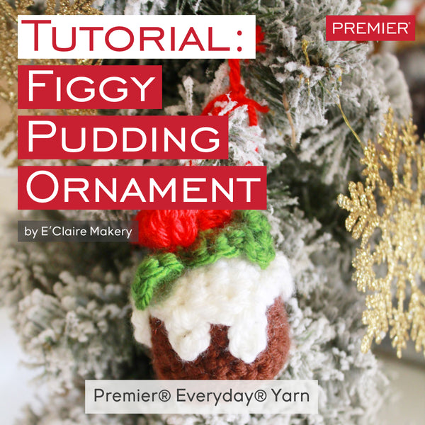 Tutorial: Figgy Pudding Ornament