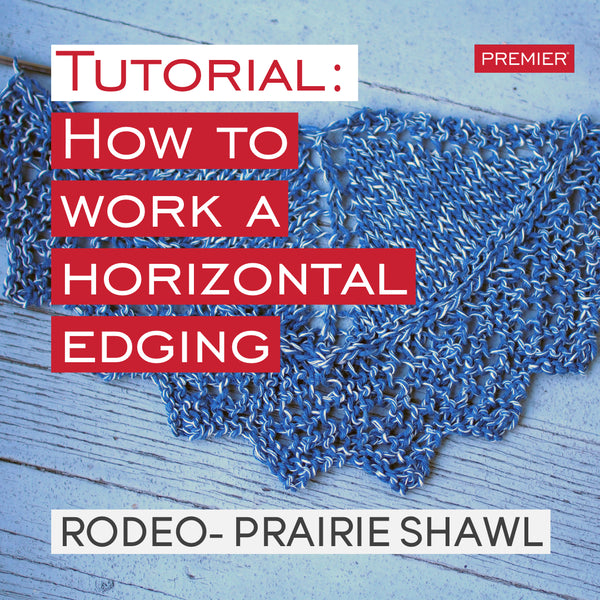 Tutorial: How to work a horizontal edging