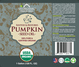 100% Pure Certified USDA Organic - Pumpkin Seed Oil 128 oz (1 Gallon)