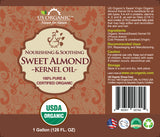 100% Pure Certified USDA Organic - Sweet Almond Kernel Oil 128 oz (1 Gallon)