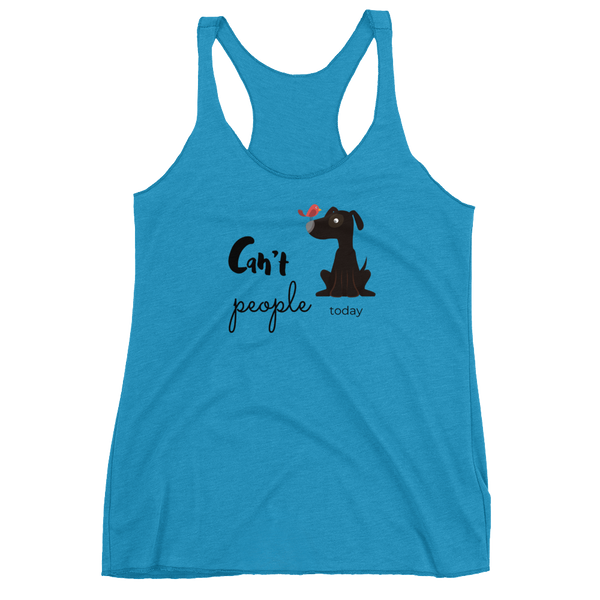 "Women's Racerback Tank by JETT IMPRESSIONS ""Can't People Today"" Tank Top"