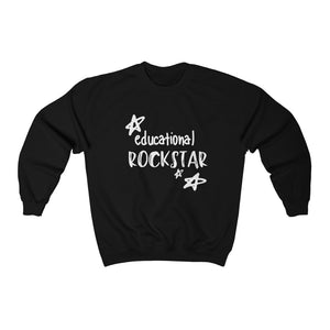 "Sweatshirt by JETT IMPRESSIONS ""Educational Rockstar"" Sweatshirt for Teacher"