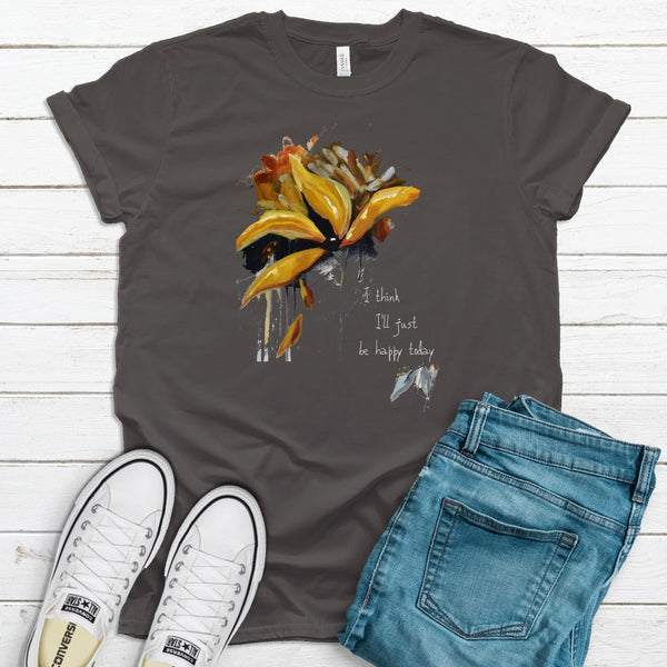 "Women's short sleeve t-shirt ""I Think I'll Just Be Happy Today"" Artwork designed by Kathy Morawiec"