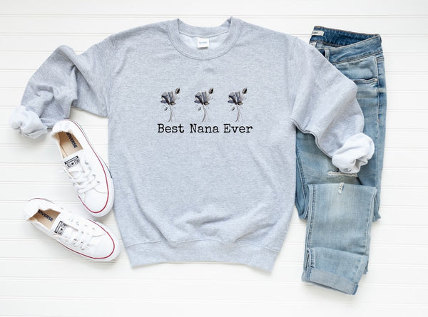 "Sweatshirt by JETT IMPRESSIONS ""Best Nana Ever"" Sweatshirt Gift for Grandmother"