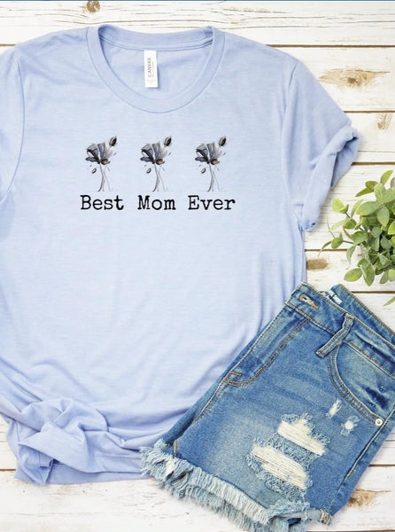 """Best Mom Ever"" T-shirt Artwork designed by Kathy Morawiec"