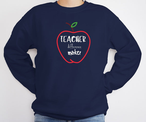"Sweatshirt by JETT IMPRESSIONS ""Teacher Difference Maker"" Sweatshirt for Teachers"