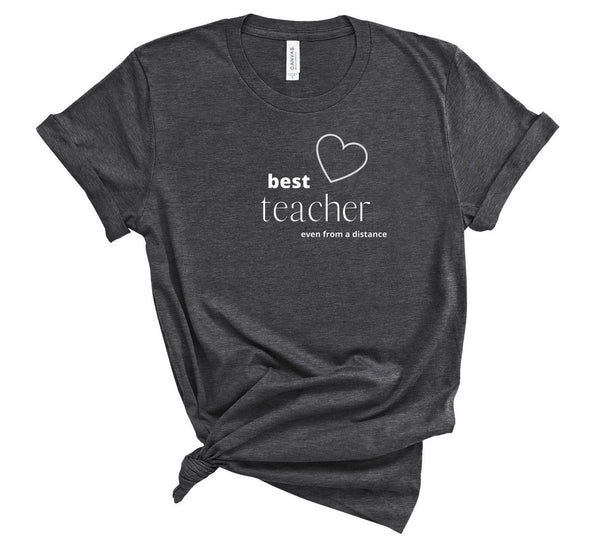 "T shirt by JETT IMPRESSIONS ""Best Distance Learning Teacher"" Unisex Teacher T shirts"