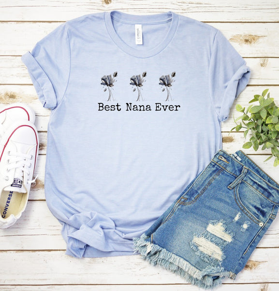 """Best Nana Ever"" T-shirt Artwork designed by Kathy Morawiec"