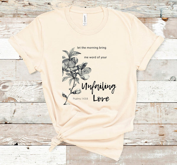 "T shirt by JETT IMPRESSIONS ""Let the Morning Bring Word"" Christian shirts Women"