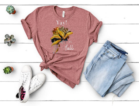 "T shirt by JETT IMPRESSIONS ""Yay It's Fall"" Fall T shirts for Women"