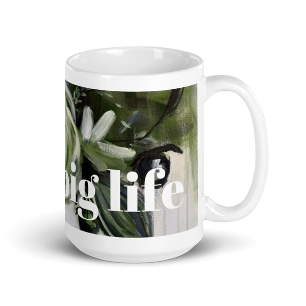 "Mug by JETT IMPRESSIONS with Inspiring Saying ""Live a Big Life"" Coffee or Tea Cup Abstract Floral Design in Green Black and White by Kathy Morawiec Artist"