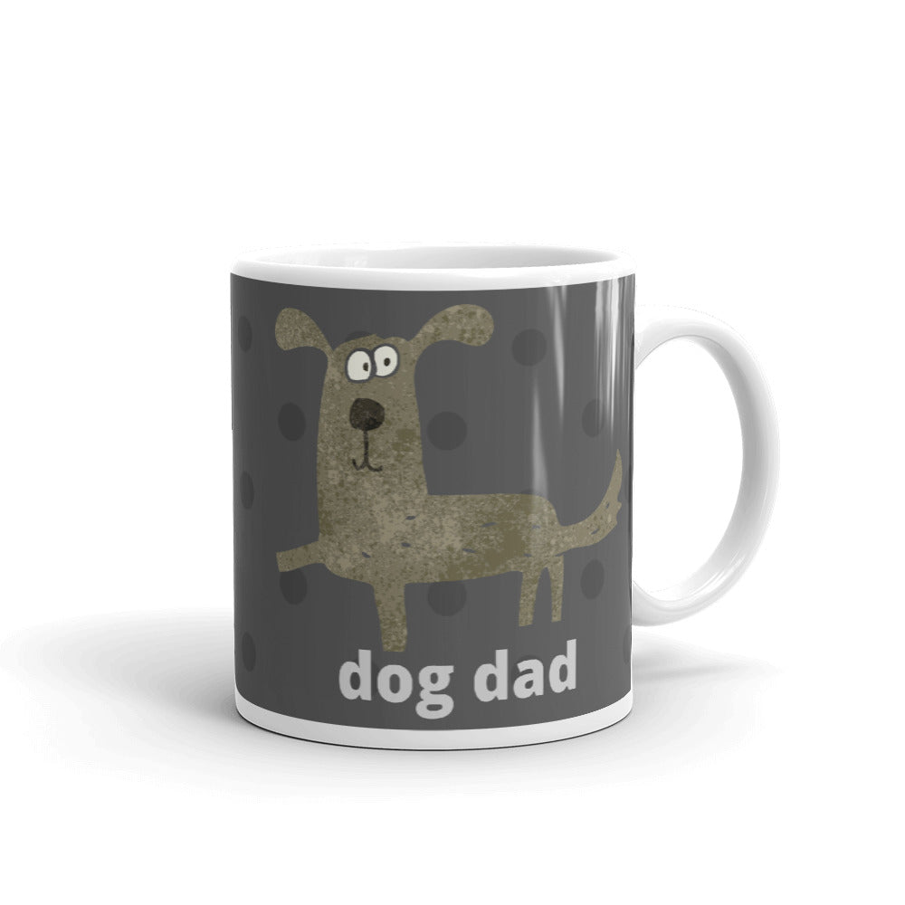 "Mug ""Dog Dad"" Coffee or Tea Mug Designed by Kathy Morawiec"