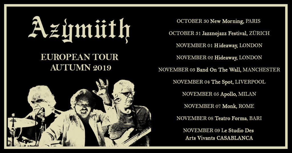 Azymuth European Tour Autumn 2019
