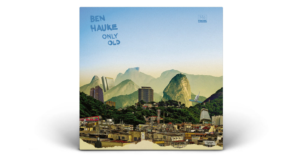 New Release | Ben Hauke - Only Old