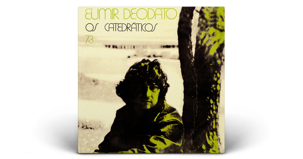 New Reissue | Eumir Deodato - Os Catedraticos 73 [1973]