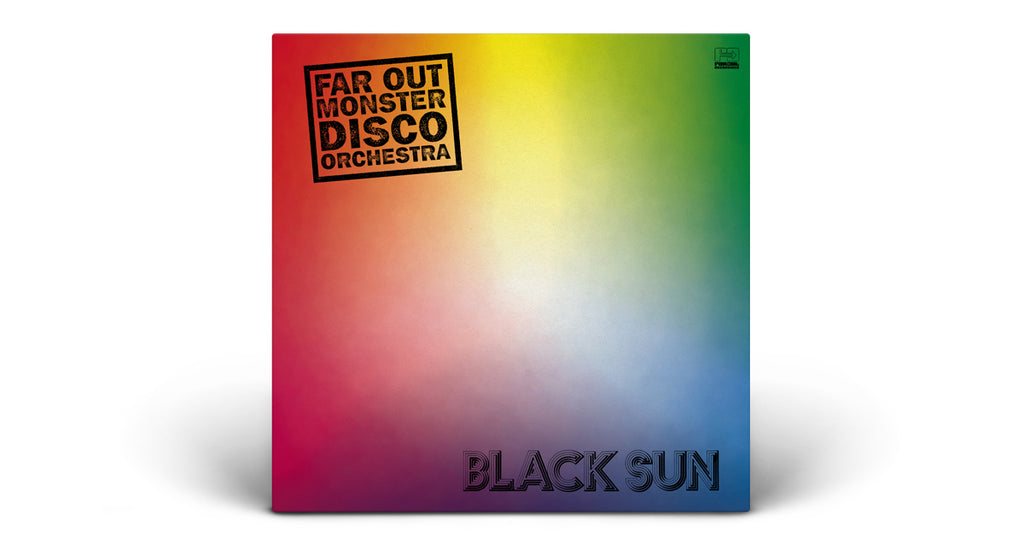 Far Out Monster Disco Orchestra | Black Sun