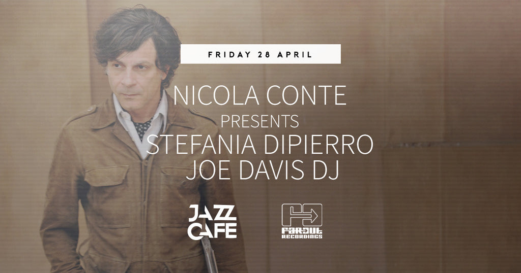 Nicola Conte & Stefania Dipierro | Live @ The Jazz Cafe