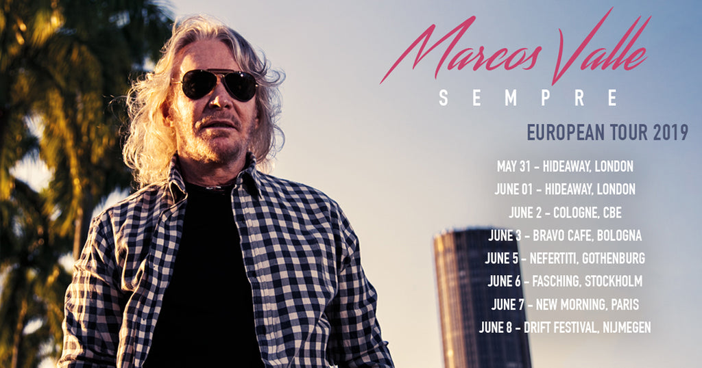 Marcos Valle readies new album Sempre and European Tour 2019