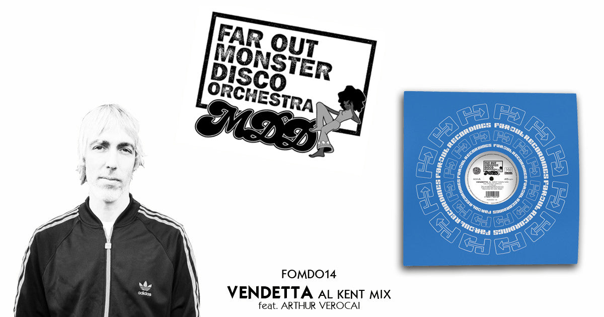 Al Kent Far Out Monster Disco Orchestra Vendetta