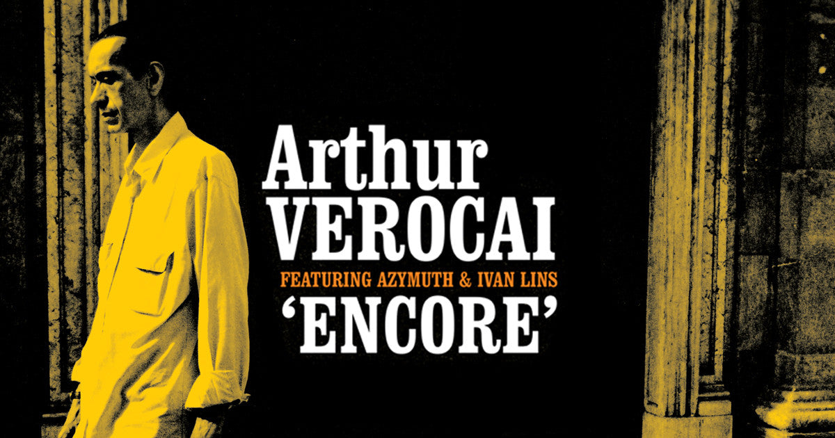 arthur verocai encore 10th anniversary lp reissue