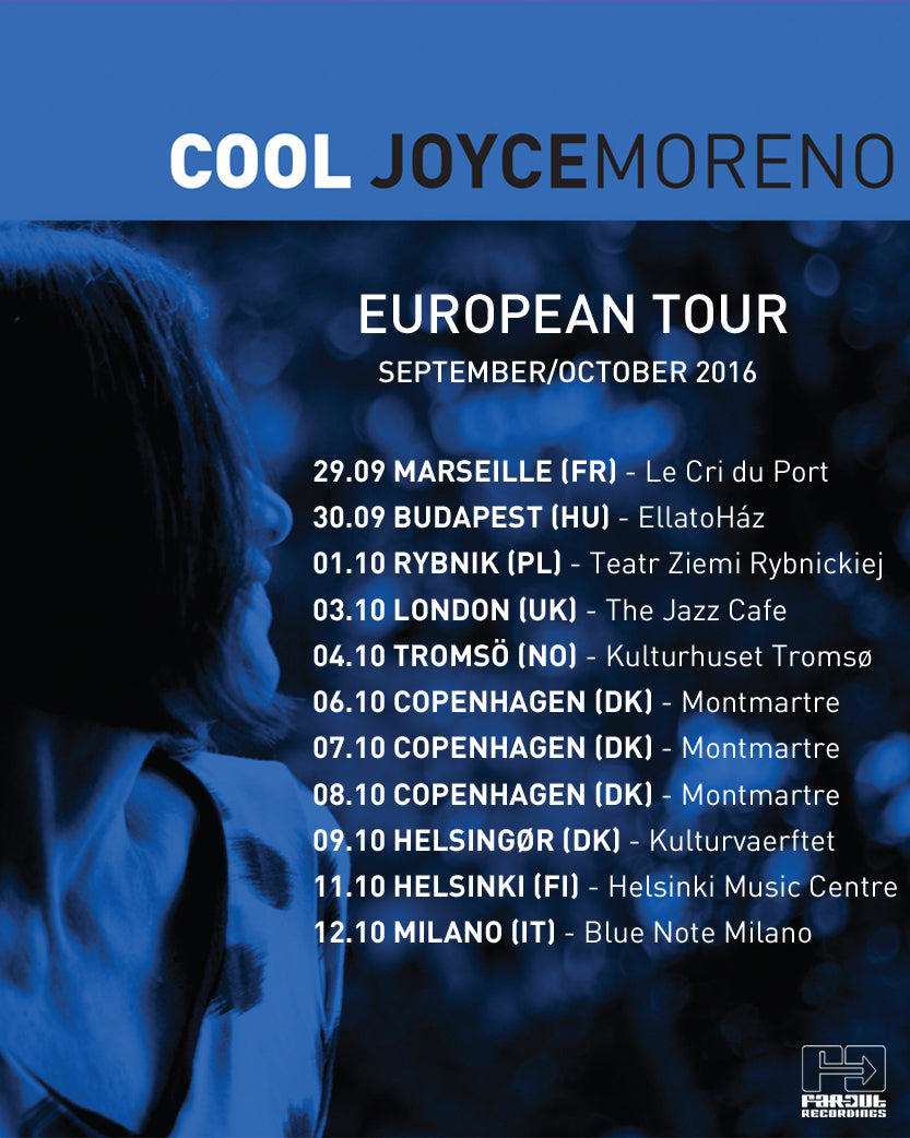 Joyce Moreno Cool Tour Europe Jazz