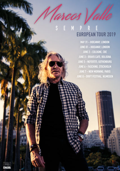 Marcos Valle European Tour 2019