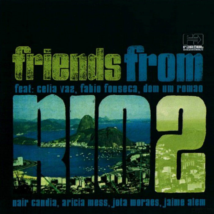 Friends From Rio - Friends From Rio Volume 2