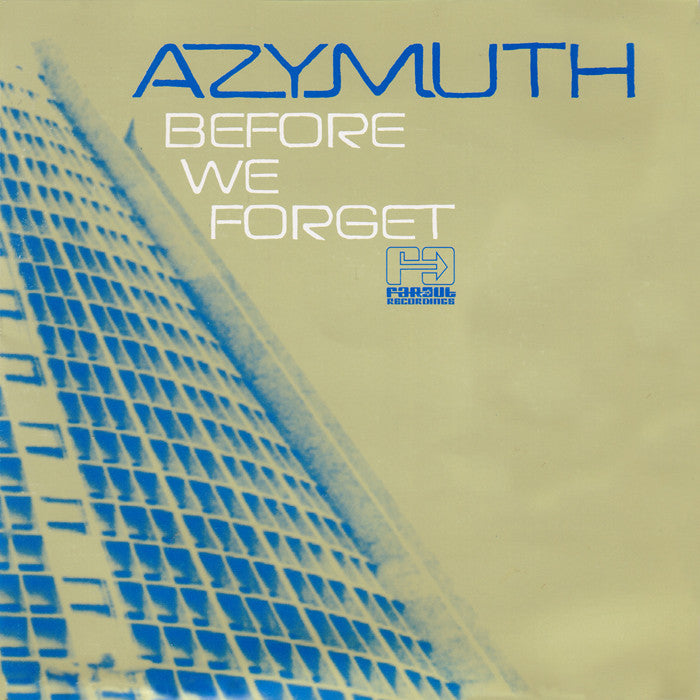 Azymuth - Before We Forget [2000]
