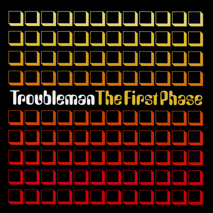 Troubleman - The First Phase [2002]