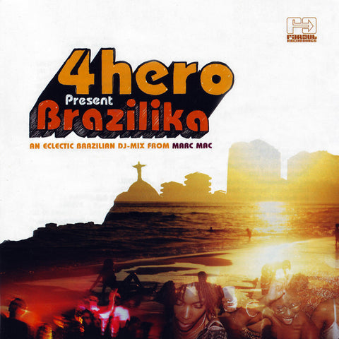 Various Artists - 4hero Presents Brazilika [2006]