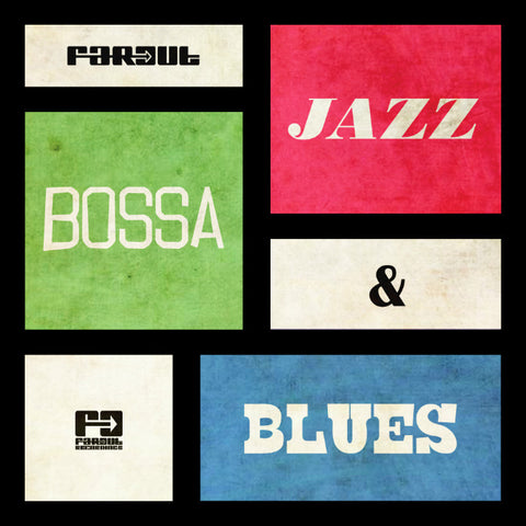 Various Artists - Far Out Jazz, Bossa & Blues [2013]