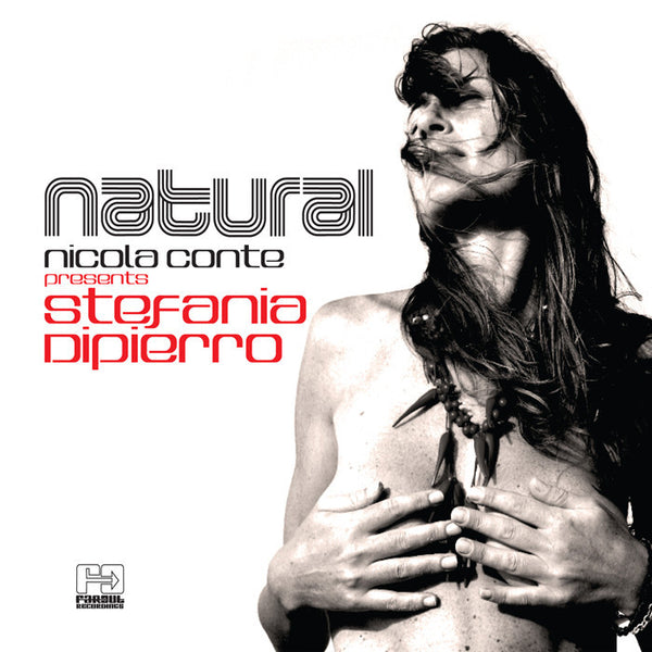Nicola Conte presents Stefania Dipierro - Natural [2016]