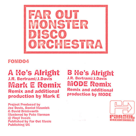 Far Out Monster Disco Orchestra - He's Alright (Mark E/MODE Remixes)