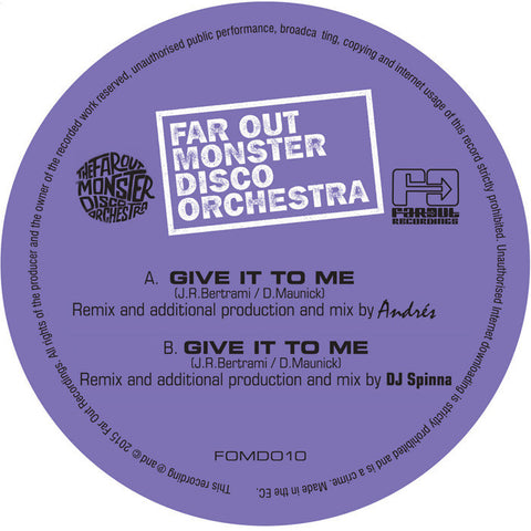 Far Out Monster Disco Orchestra - Give It To Me (Spinna & Andres Remixes)