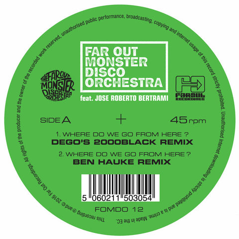 Far Out Monster Disco Orchestra - Where Do We Go From Here? (Dego, Andrés & Ben Hauke Remixes)