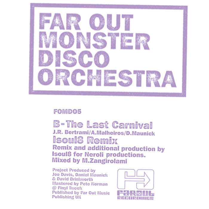 Far Out Monster Disco Orchestra - The Last Carnival (Remixes)