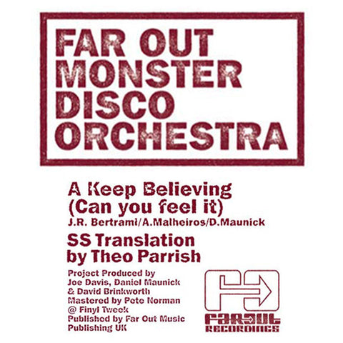 Far Out Monster Disco Orchestra - Keep Believing (Can You Feel It) [2011]