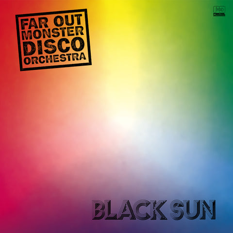 Far Out Monster Disco Orchestra - Black Sun [2018]