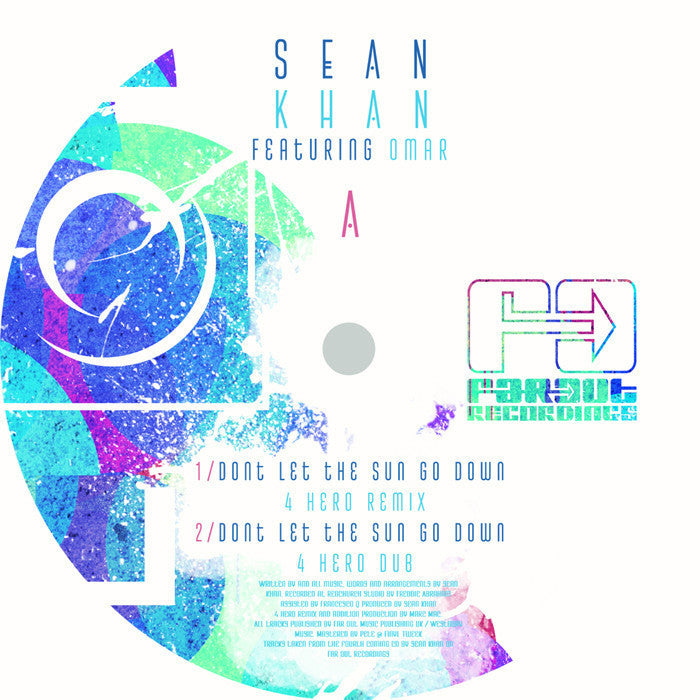 Sean Khan - Don't Let The Sun Go Down (4Hero & Nicola Conte Mixes)