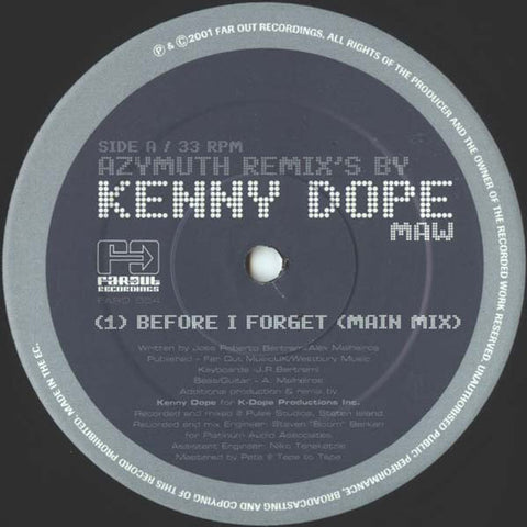 Azymuth - Before I Forget (Kenny Dope Remixes)