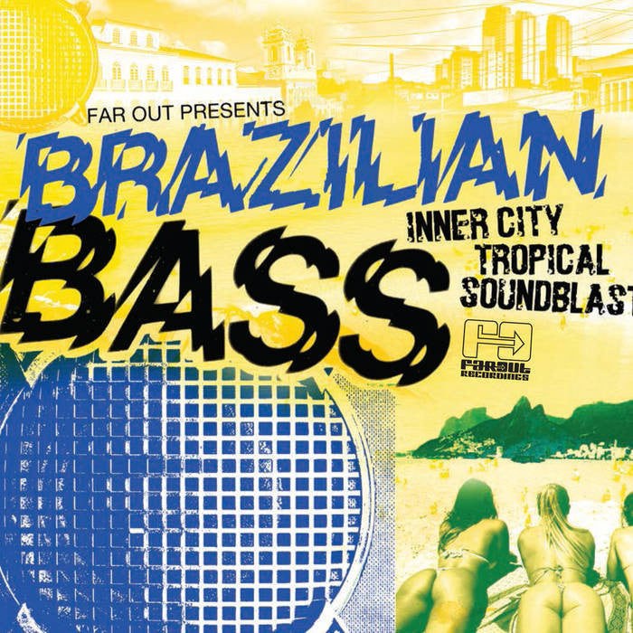 Various Artists - Far Out Presents Brazilian Bass