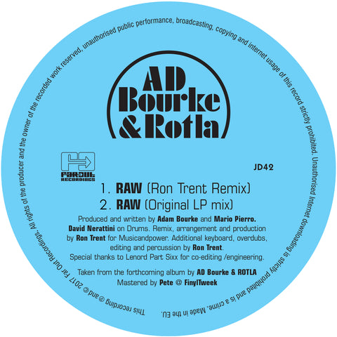 AD Bourke & ROTLA - RAW (includes Ron Trent Remix)